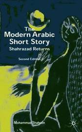 The Modern Arabic Short Story by Mohammad Shaheen image