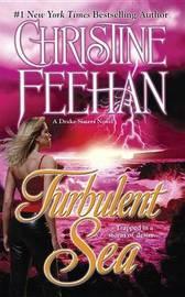 Turbulent Sea (Drake Sisters #6) (US Ed.) by Christine Feehan