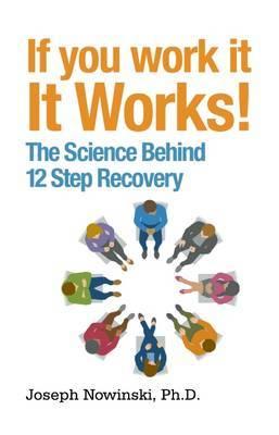 If You Work It, It Works by Joseph Nowinski image