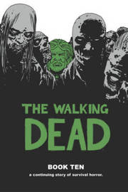The Walking Dead Book 10 by Robert Kirkman