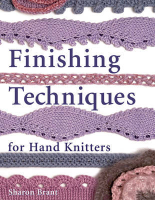 FINISHING TECHNIQUES HANDKNITTERS