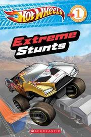 Hot Wheels: Extreme Stunts by Ace Landers