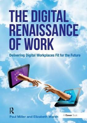 The Digital Renaissance of Work by Paul Miller image