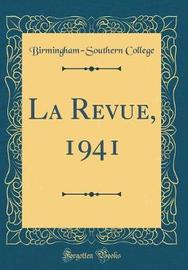 La Revue, 1941 (Classic Reprint) by Birmingham-Southern College image