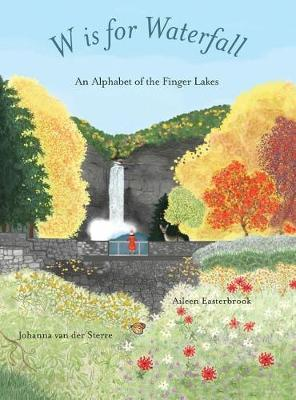 W Is for Waterfall by Aileen Easterbrook