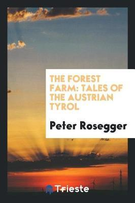The Forest Farm by Peter Rosegger image