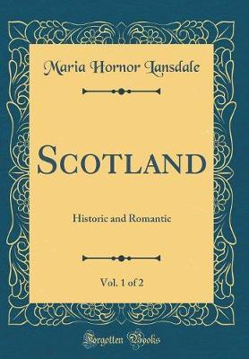 Scotland, Vol. 1 of 2 by Maria Hornor Lansdale image