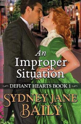 An Improper Situation by Sydney Jane Baily image