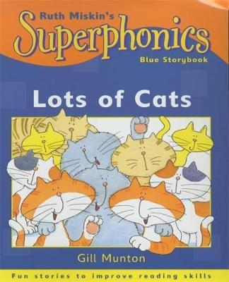 Superphonics: Blue Storybook: Lots Of Cats by Gill Munton