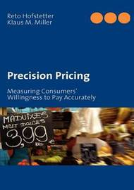 Precision Pricing by Klaus Matthias Miller