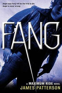 Fang (Maximum Ride #6) by James Patterson