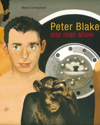 Peter Blake: One-man Show by Marco Livingstone