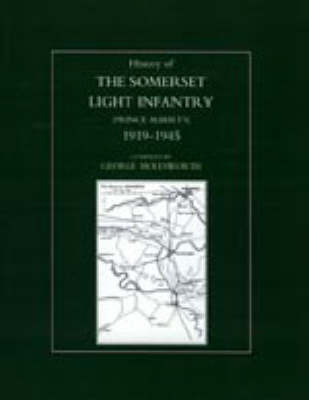 History of the Somerset Light Infantry (Prince Albert's): 1946-1960 by Kenneth Whitehead
