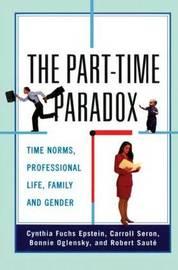 The Part-time Paradox by Cynthia Fuchs Epstein image