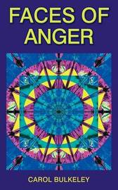 Faces of Anger by Carol Bulkeley