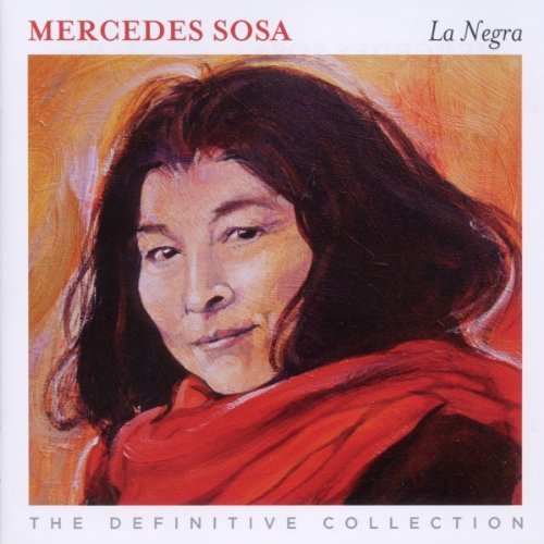 La Negra: The Definitive Collection by Mercedes Sosa
