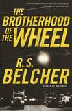The Brotherhood of the Wheel by R S Belcher