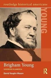 Brigham Young by David Vaughn Mason