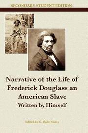 a description of the narrative of the life of frederick douglass as an american slave written by him Get this from a library narrative of the life of frederick douglass, an american slave, written by himself : a new critical edition [frederick douglass angela y davis] -- a masterpiece of african american literature, frederick douglass's narrative is the powerful story of an enslaved youth coming into social and moral consciousness by.