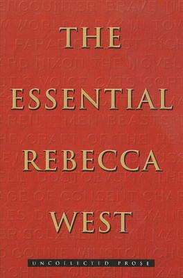 Essential Rebecca West by Rebecca West