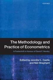The Methodology and Practice of Econometrics image
