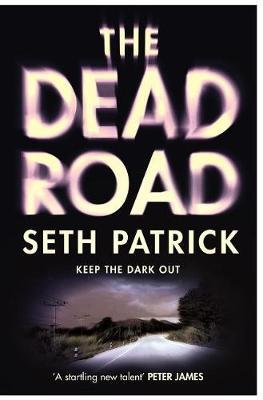 The Dead Road by Seth Patrick image