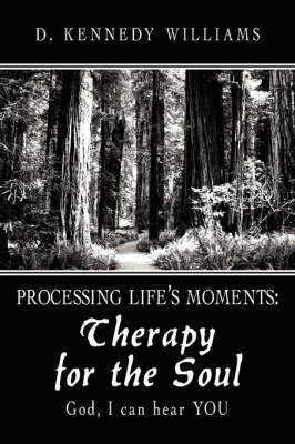 Processing Life's Moments by D. Kennedy Williams image