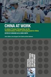 China at Work by Mingwei Liu