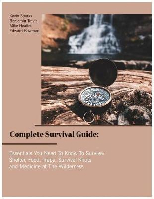 Complete Survival Guide by Kevin Sparks