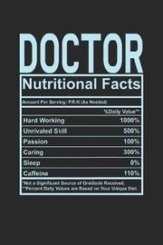 Doctor Nutritional Facts by Dennex Publishing