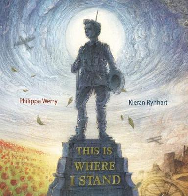 THIS IS WHERE I STAND by Philippa Werry