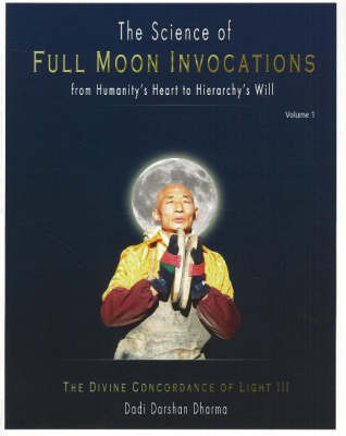 Science of Full Moon Ivocations by Dadi Darshan Dharma image