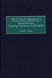 Telenursing by Charles C. Sharpe