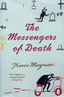 The Messengers of Death by Pierre Magnan