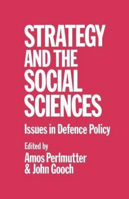 Strategy and the Social Sciences by John Gooch