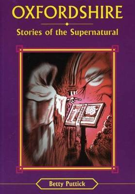 Oxfordshire Stories of the Supernatural by Betty Puttick image