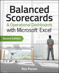 Balanced Scorecards & Operational Dashboards with Microsoft Excel by Ron Person