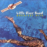 Greatest Hits - Lrb by Little River Band