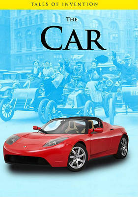 Car (Tales of Invention) by Chris Oxlade