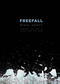 Freefall by Mindi Scott
