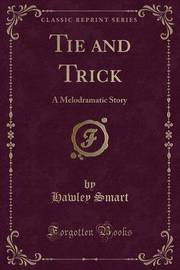 Tie and Trick by Hawley Smart