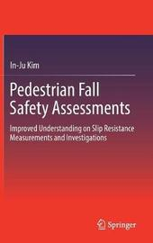 Pedestrian Fall Safety Assessments by In-Ju Kim