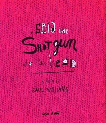 Said the Shotgun to the Head by Saul Williams image