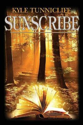 Sunscribe by Kyle Tunnicliff