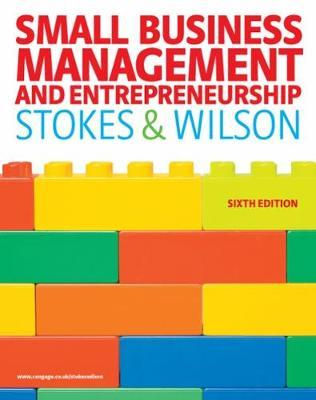 Small Business Management and Entrepreneurship by David Stokes