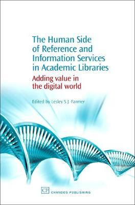 The Human Side of Reference and Information Services in Academic Libraries