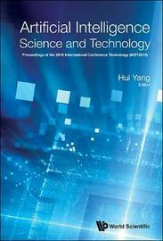 Artificial Intelligence Science And Technology - Proceedings Of The 2016 International Conference (Aist2016) image