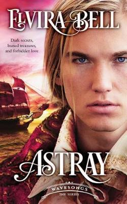 Astray by Elvira Bell