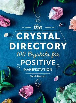 The Crystal Directory by Sarah Bartlett