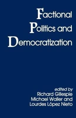 Factional Politics and Democratization